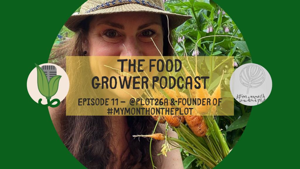 Food Grower Podcast Anjee Blog