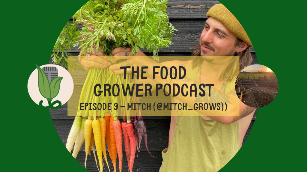 Food Grower Podcast Mitch Blog